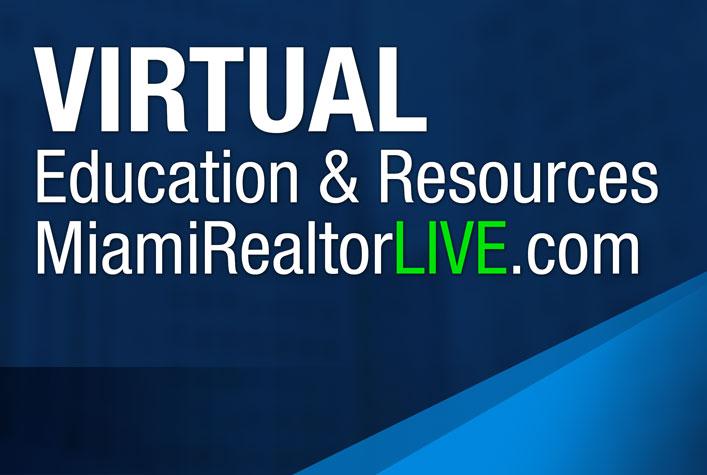 Virtual Education and Resources - MiamiRealtorsLive.com