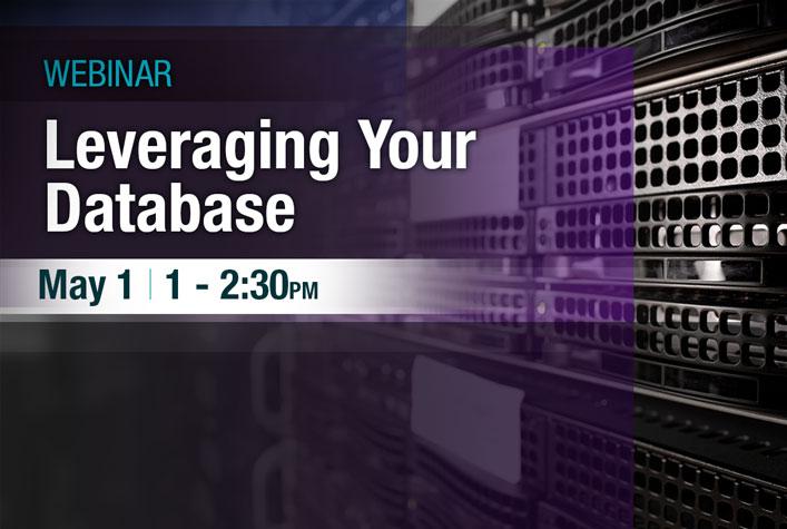 Webinar - Leveraging Your Database