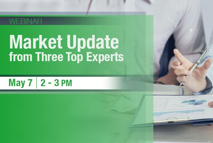 Webinar - Market Update from Three Top Experts