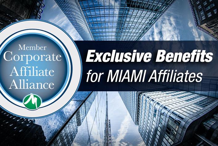 Exclusive Benefits for Miami Affiliates
