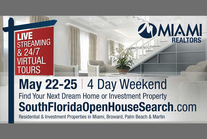 MIAMI REALTORS South Florida Virtual Open House Showcase Set for May 22-25
