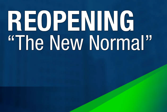 """ReOpening """"The New Normal"""""""