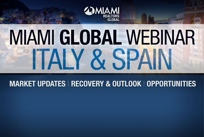 MIAMI Global Webinar - Italy and Spain - Market Updates - Recovery and Outlook - Opportunities