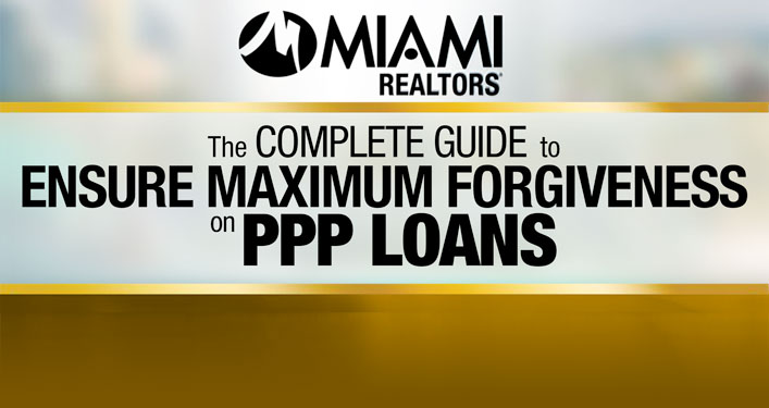 Complete Guide to Ensure Maximum Forgiveness on PPP Loans