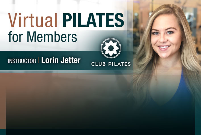 Virtual Pilates for Members - Intruction Lorin Jetter