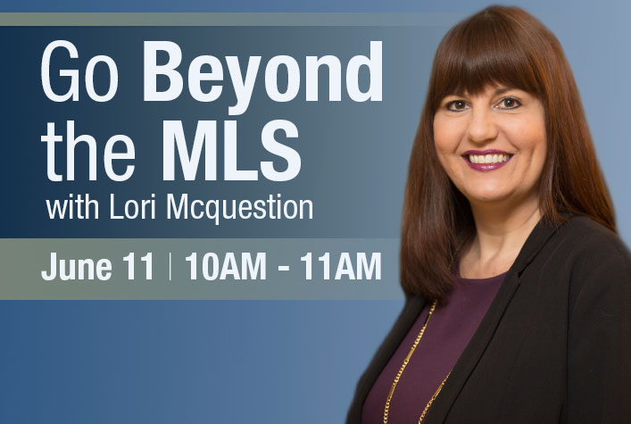Beyond the MLS with Lori McQuestion