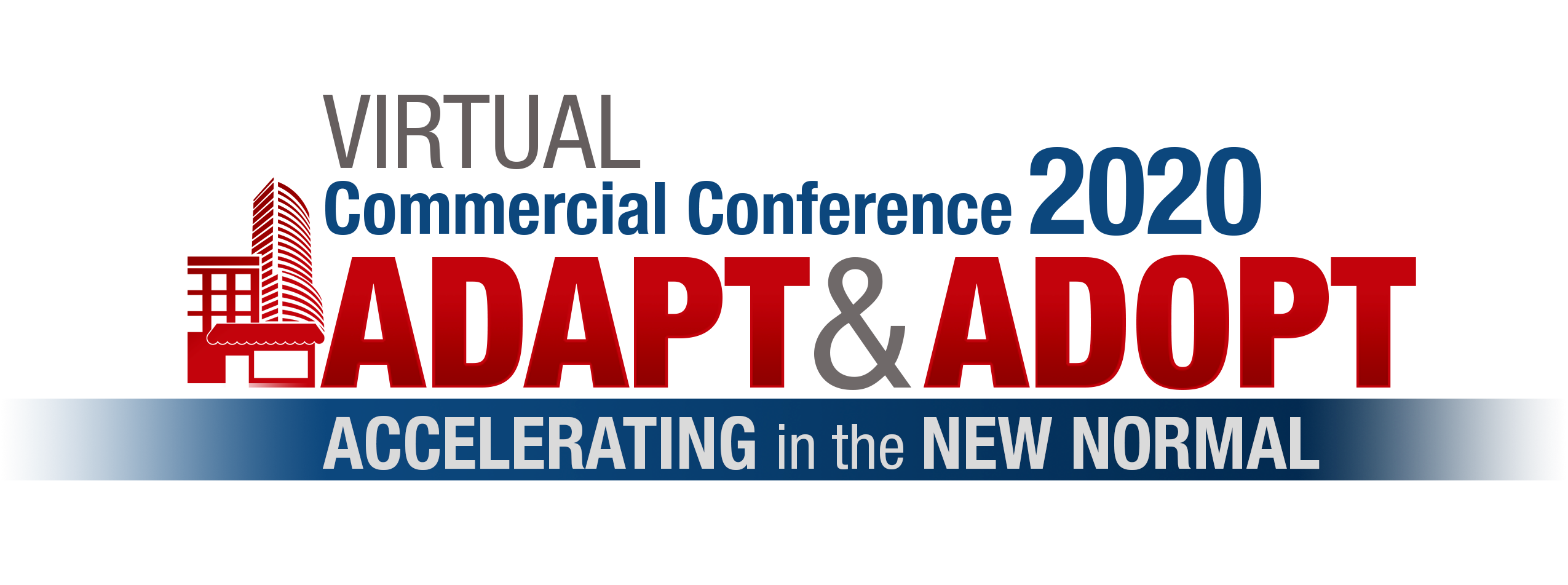 Virtua Commercial Conference - Adapt & Adopt - Accelerating in the New Normal