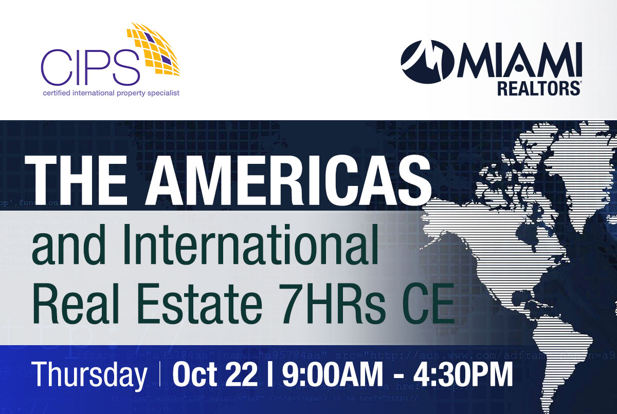 CIPS - The Americas and International Real Estate - 7 Hrs CE