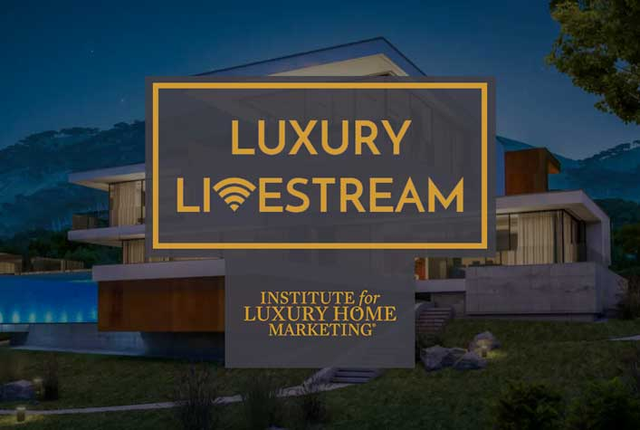 Luxury LiveStream: Certified Luxury Home Marketing Specialist Designation (CLHMS) – Online Course