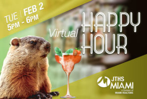 Join us for a JTHS Groundhog Day Happy Hour!