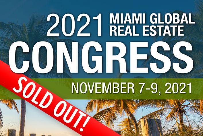 2021 MIAMI Real Estate Congress - November 7-9, 2021