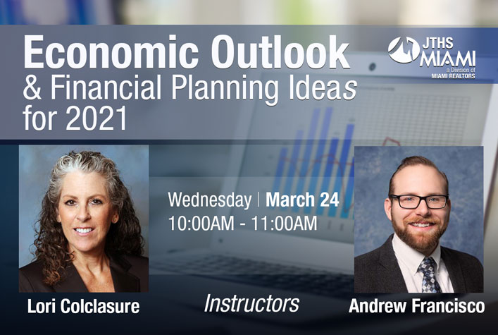 Economic Outlook & Financial Planning Ideas for 2021