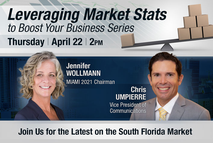 Leveraging Market Stats to Boost Your Business Series. Join Us for the Latest on the South Florida Market. Thursday, April 22 @ 2:00 pm - 3:00 pm