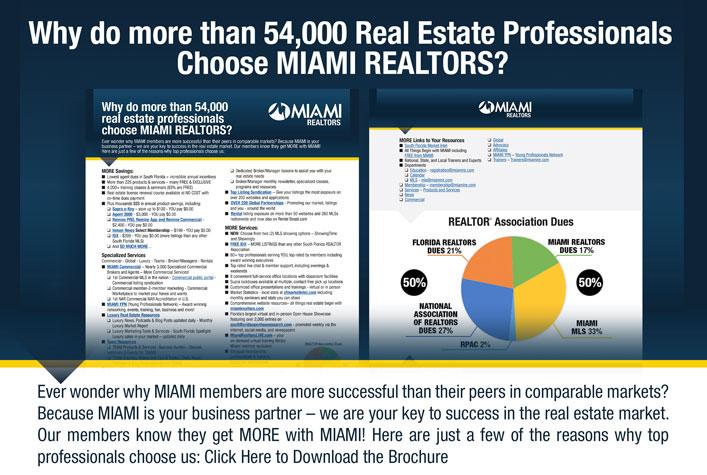 Why MIAMI? Why do more than 54,000 real estate professionals choose MIAMI REALTORS?