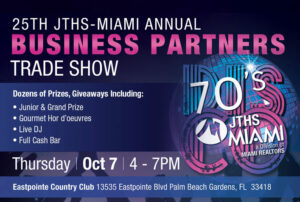 25th Annual JTHS-MIAMI Business Partners Trade Show