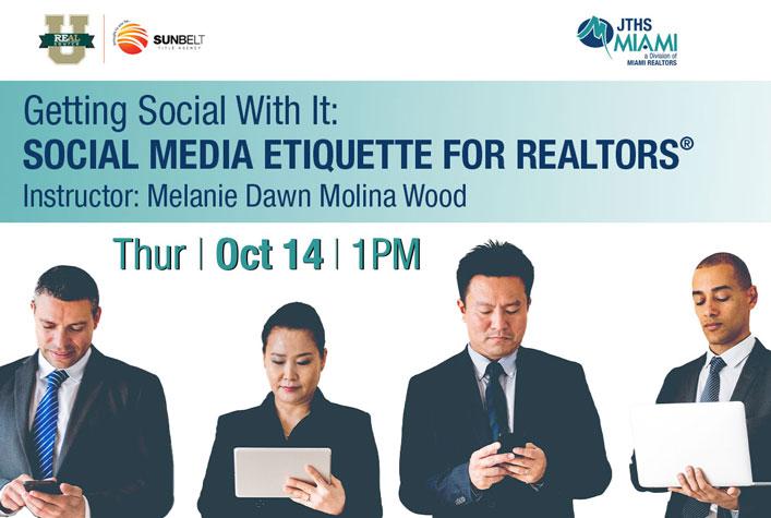 Getting Social With It: Social Media Etiquette for Realtors