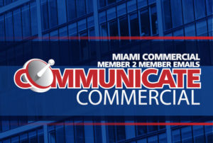Communicate Commercial - MIAMI Commercial Member 2 Member Emails
